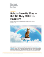 Robots Save Us Time - But Do They Make Us Happier? Harvard Business Review, 5. Oktober 2020