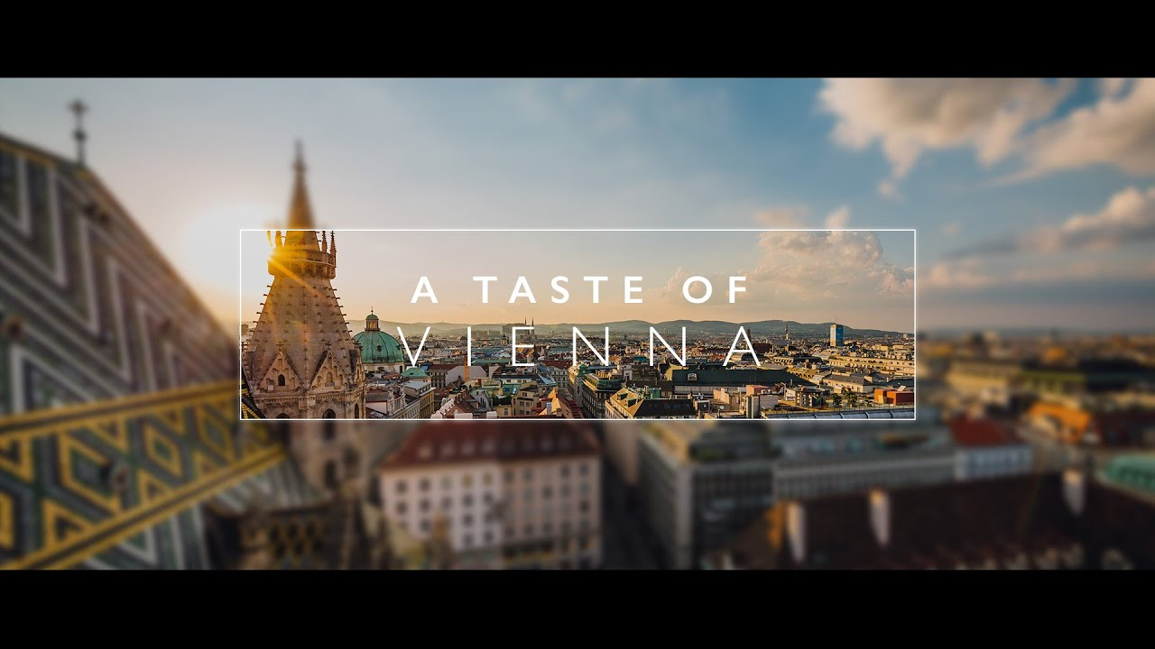 Video A Taste of Vienna